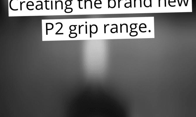 new P2 grip